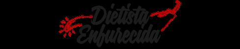 Dietista Enfurecida
